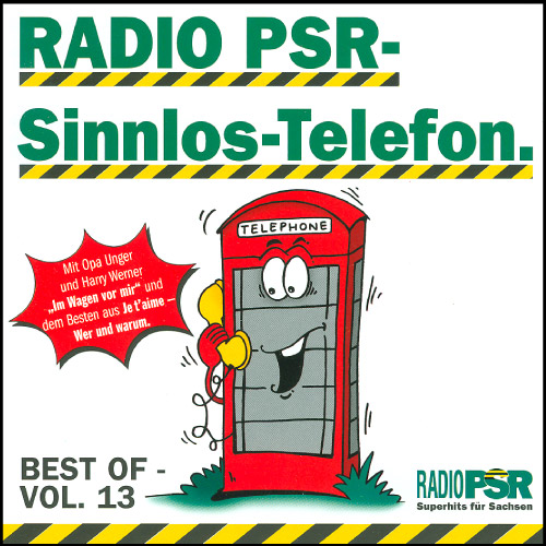 RADIO PSR - Sinnlos-Telefon CD Vol. 13