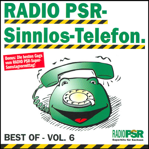 RADIO PSR - Sinnlos-Telefon CD Vol. 6
