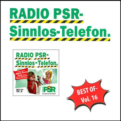 RADIO PSR - Sinnlos-Telefon CD Vol. 16
