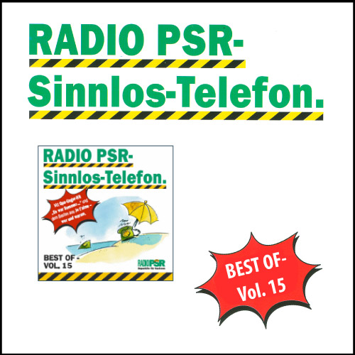RADIO PSR - Sinnlos-Telefon CD Vol. 15