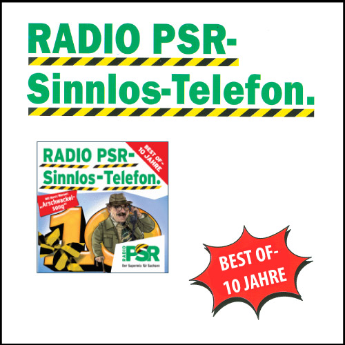 RADIO PSR - Best of 10 Jahre Sinnlos-Telefon