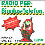 RADIO PSR - Sinnlos-Telefon CD Vol. 12 im Online Shop