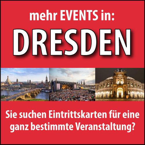 Eintrittskarten für Veranstaltungen in Dresden
