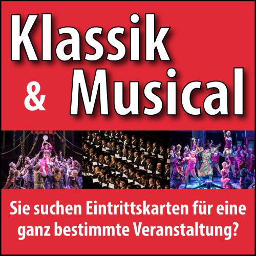 Eintrittskarten für Klassik und Musical in ganz Deutschland