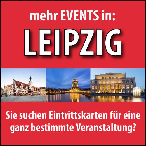 Eintrittskarten für Veranstaltungen in Leipzig