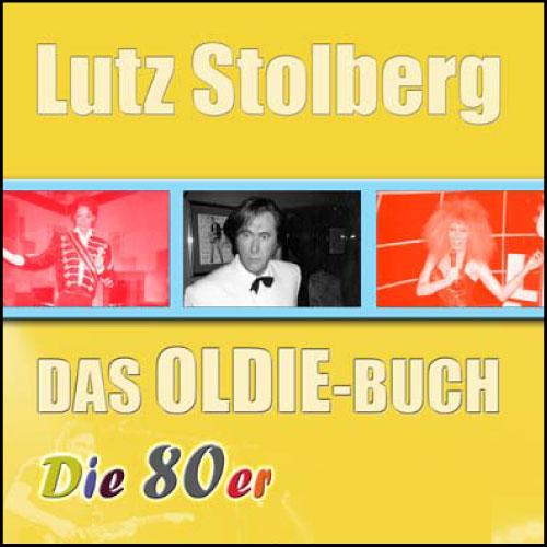 R.SA-Oldie-Buch - Die 80er