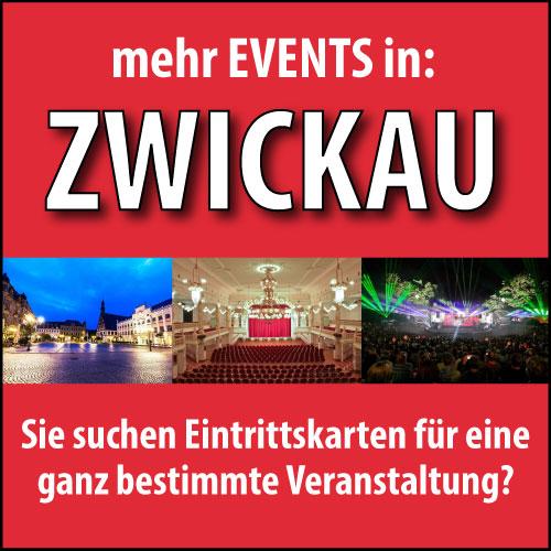 Eintrittskarten für Veranstaltungen in Zwickau